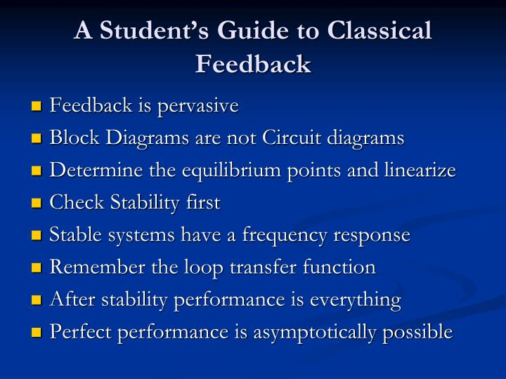 A Student's Guide to Classical Feedback