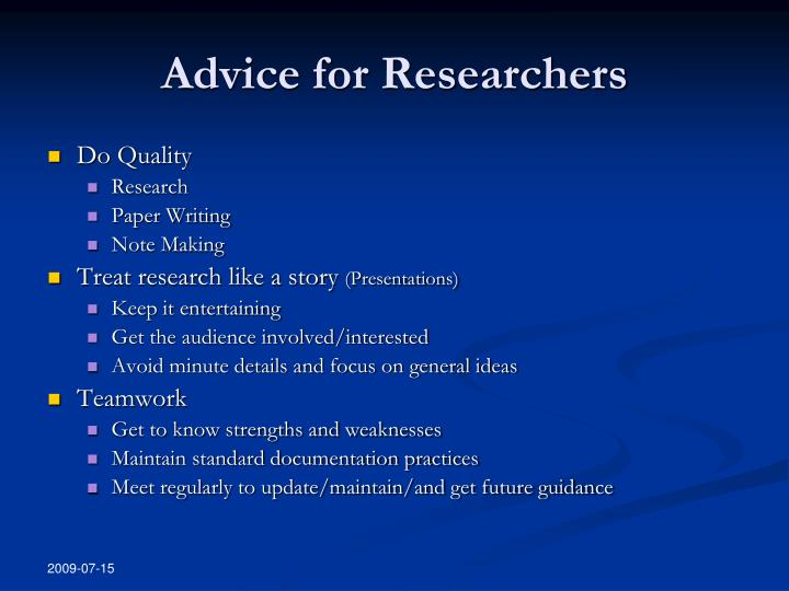 Advice for researchers