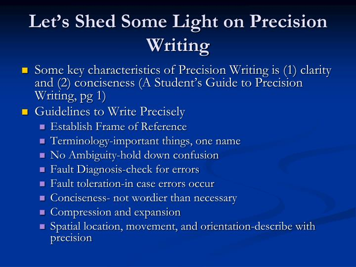 Let's Shed Some Light on Precision Writing