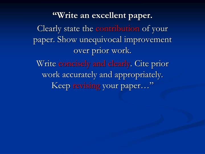 """Write an excellent paper."