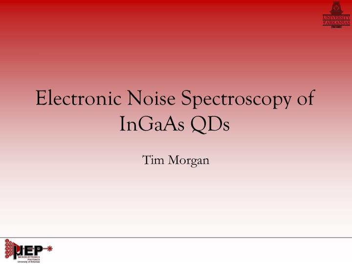 Electronic Noise Spectroscopy of InGaAs QDs