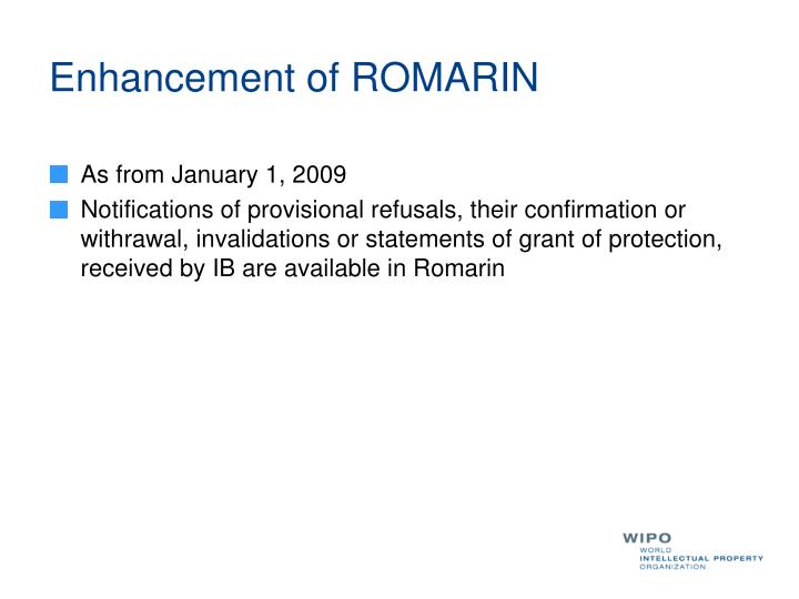 Enhancement of ROMARIN