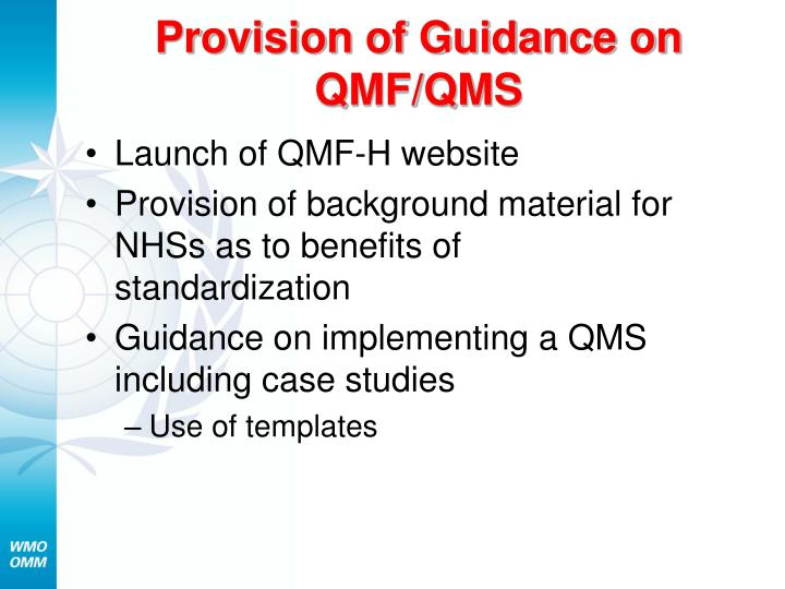 Provision of Guidance on QMF/QMS