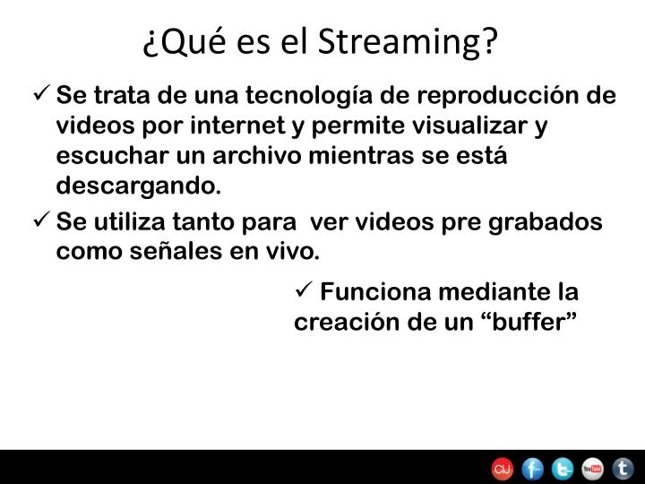 ¿Qué es el Streaming?