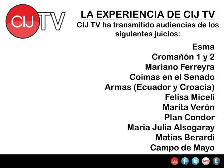 LA EXPERIENCIA DE CIJ TV