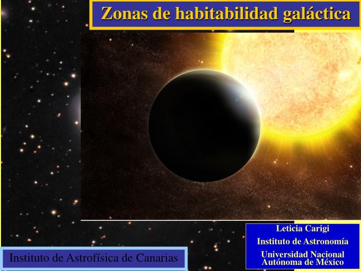 Zonas de habitabilidad galáctica