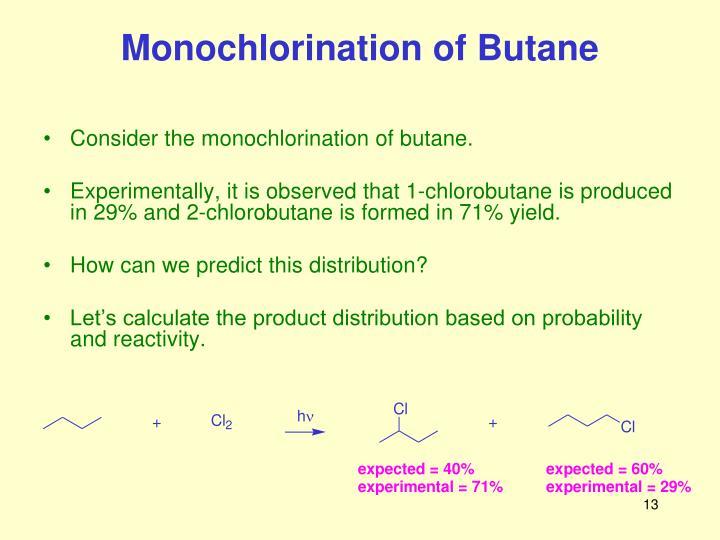 Monochlorination of Butane