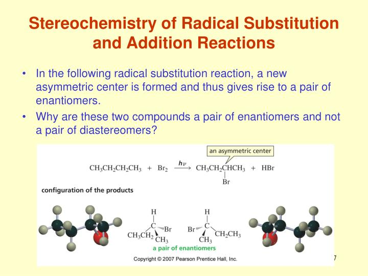 Stereochemistry of Radical Substitution and Addition Reactions