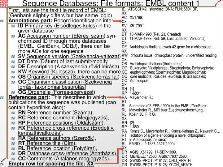 Sequence Databases: File formats: EMBL content 1