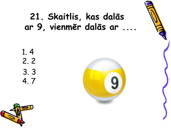 21. Skaitlis, kas dalās