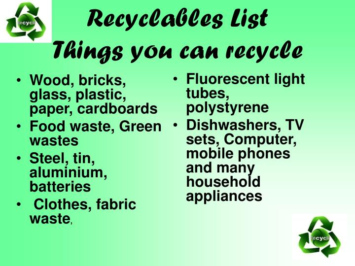 Recyclables list things you can recycle