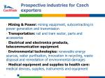 prospective industries for czech exporters