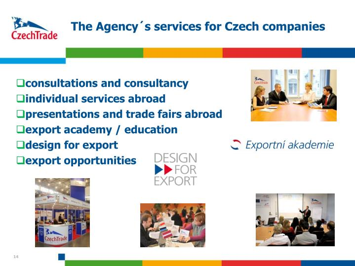 The Agency´s services for Czech companies