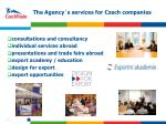 the agency s services for czech companies
