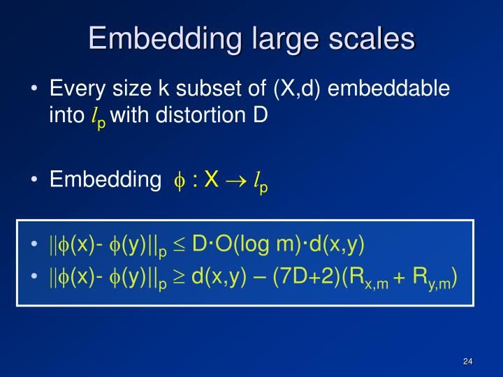 Embedding large scales