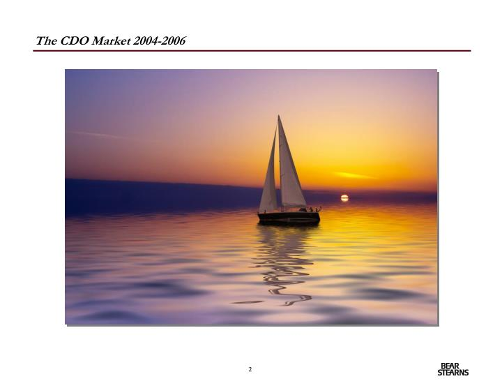 The CDO Market 2004-2006