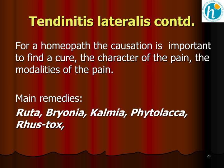 Tendinitis lateralis contd.