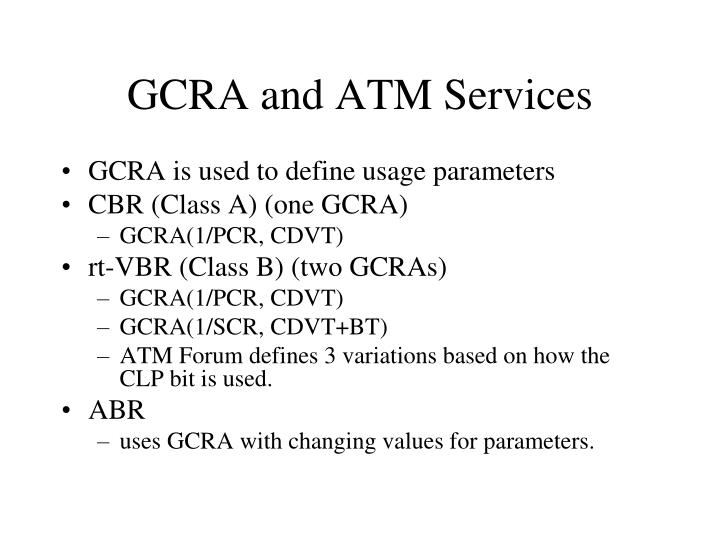GCRA and ATM Services
