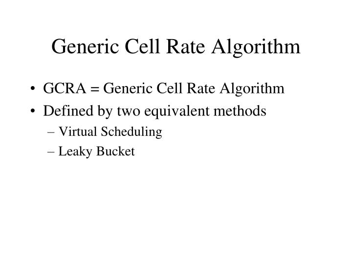Generic cell rate algorithm