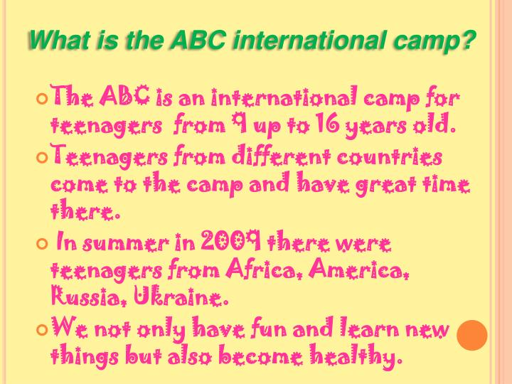 What is the ABC international camp?