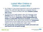 looked after children or children looked after