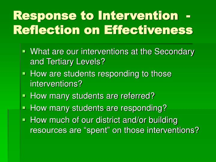 Response to Intervention  - Reflection on Effectiveness