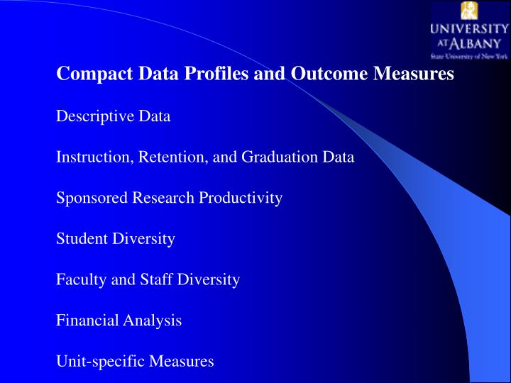 Compact Data Profiles and Outcome Measures