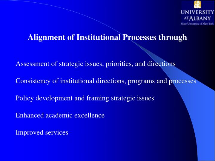 Alignment of Institutional Processes through