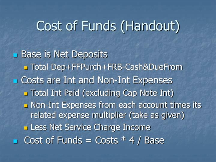 Cost of Funds (Handout)