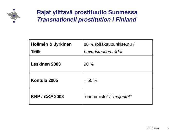 prostituutio suomessa kajaani suomi