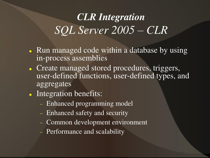 CLR Integration