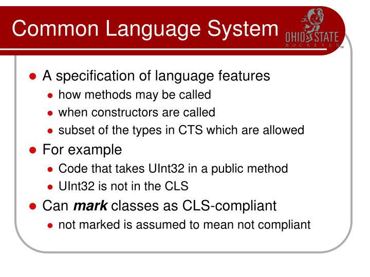 Common Language System