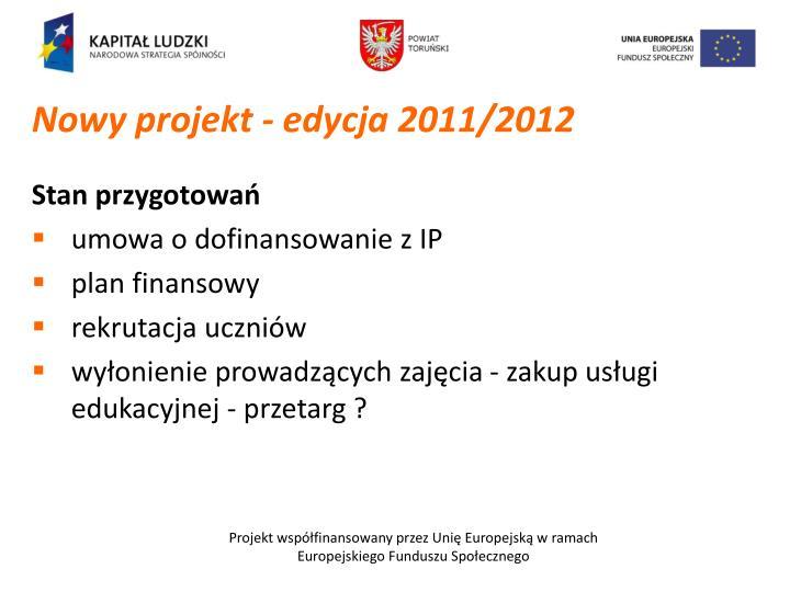 Nowy projekt - edycja 2011/2012