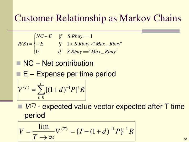 Customer Relationship as Markov Chains