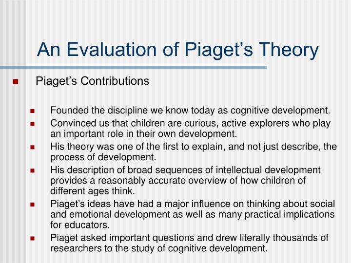 An Evaluation of Piaget's Theory