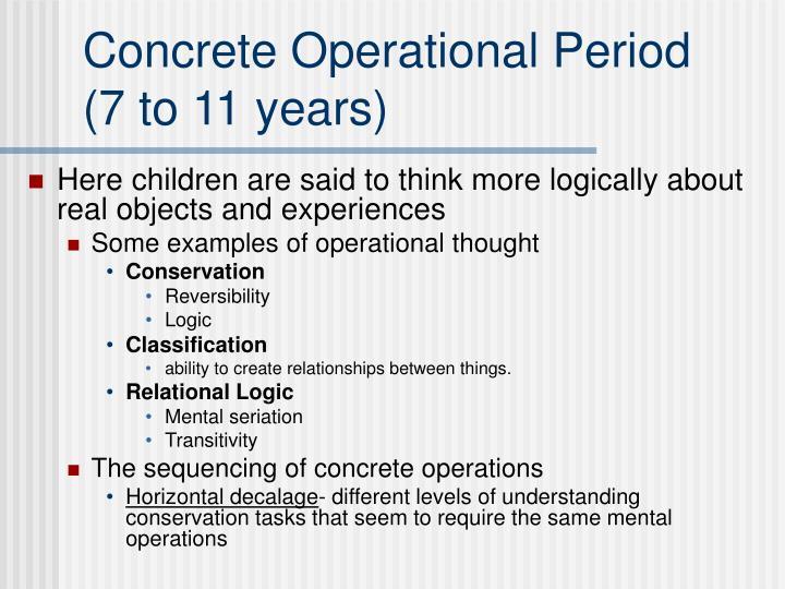 Concrete Operational Period