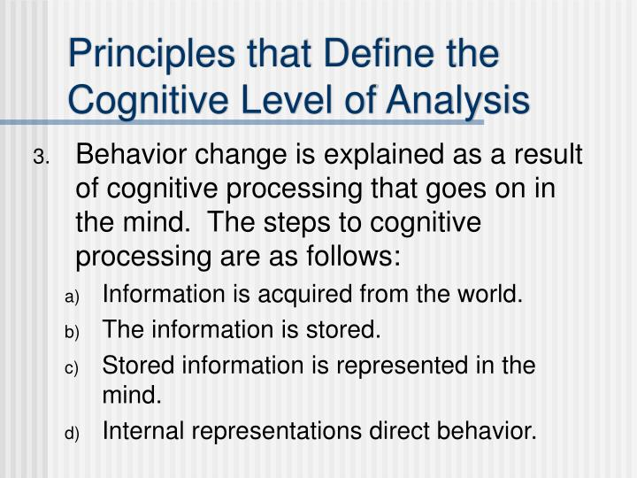Principles that Define the Cognitive Level of Analysis