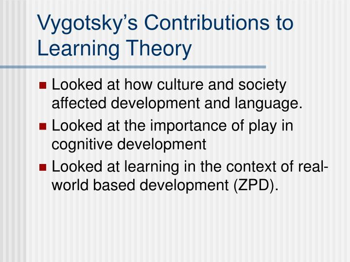 Vygotsky's Contributions to Learning Theory