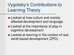 vygotsky s contributions to learning theory