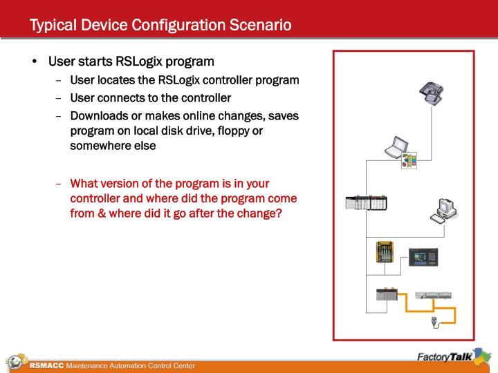 Typical Device Configuration Scenario