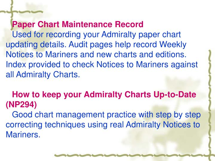 Paper Chart Maintenance Record