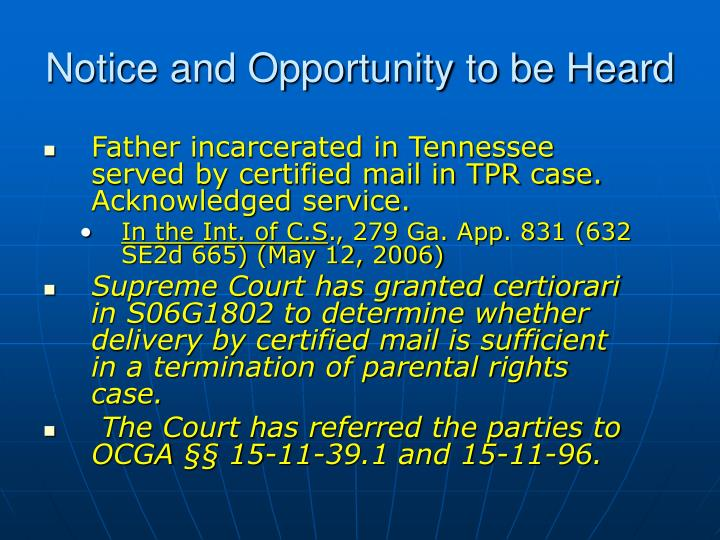 Father incarcerated in Tennessee served by certified mail in TPR case.  Acknowledged service.
