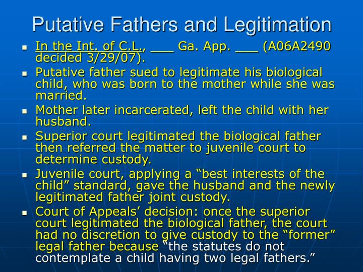 Putative Fathers and Legitimation
