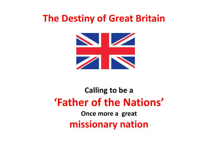 Calling to be a father of the nations once more a great missionary nation