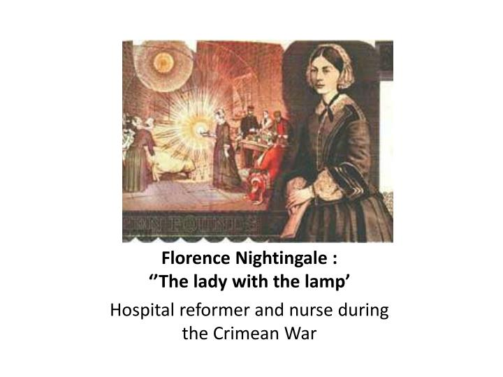Florence Nightingale :