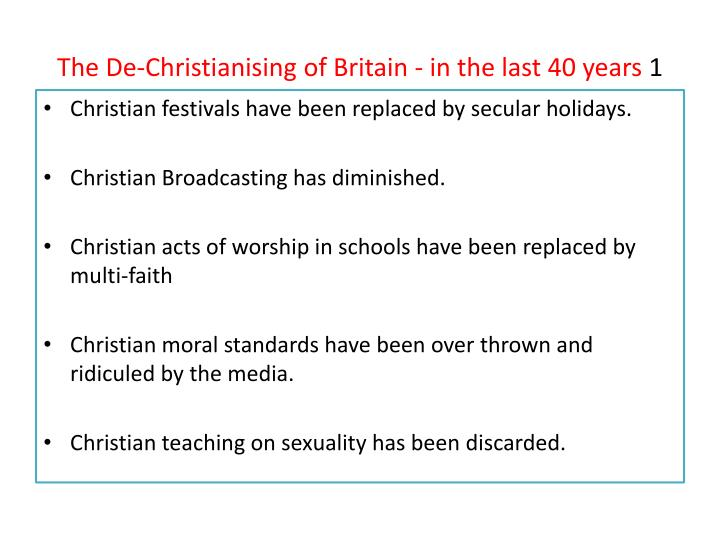 The De-Christianising of Britain - in the last 40 years