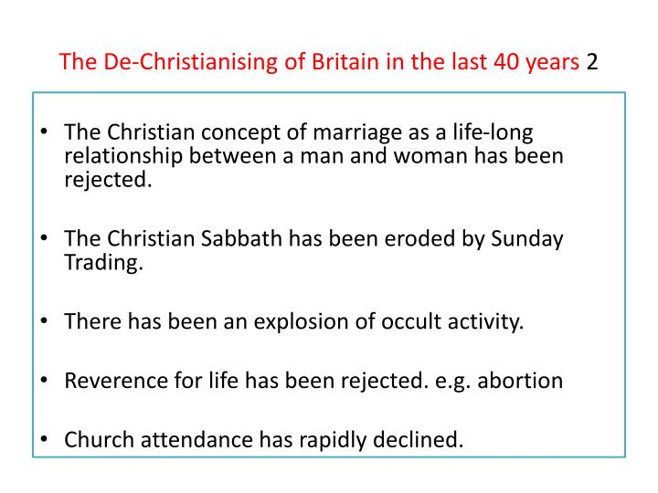 The De-Christianising of Britain in the last 40 years