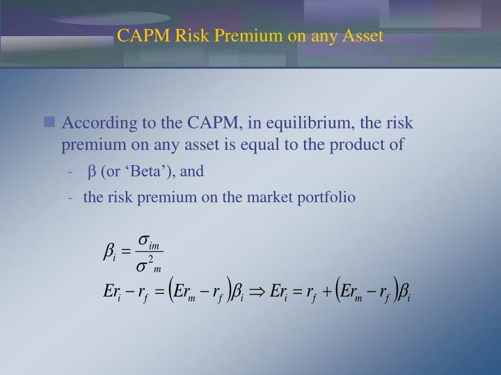 CAPM Risk Premium on any Asset