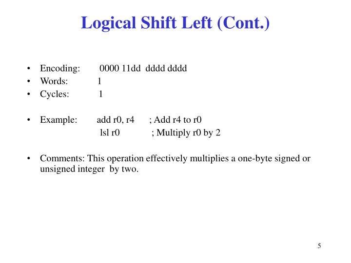 Logical Shift Left (Cont.)