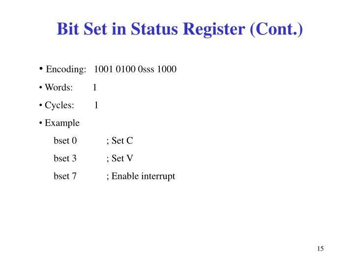 Bit Set in Status Register (Cont.)